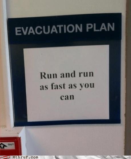 evacuation plan,gingerbread man,g rated,M thru F,Office,run run as fast as you ca,run run as fast as you can,work