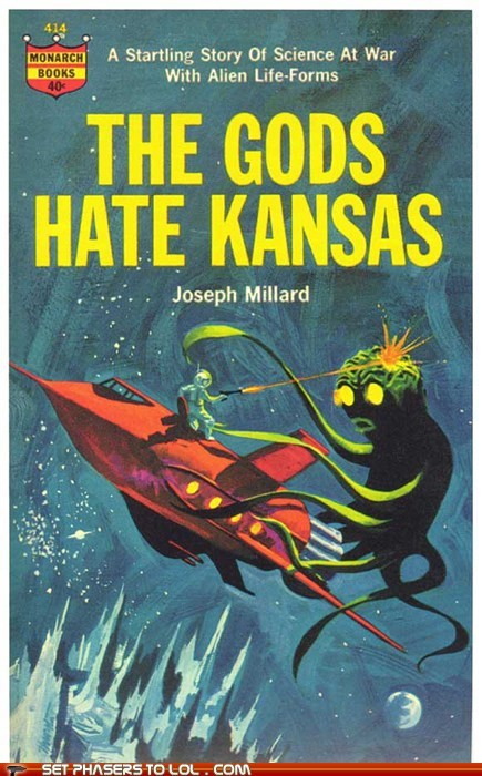 WTF Sci-Fi Book Covers: The Gods Hate Kansas