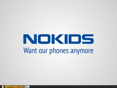 kids,no kids,nokia,nostalgia,old,pun,young people