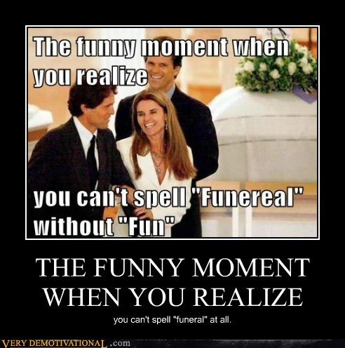 THE FUNNY MOMENT WHEN YOU REALIZE