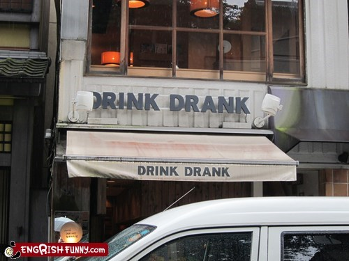 Present and past tense drinking store welcomes you