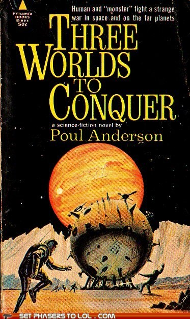 WTF Sci-Fi Book Covers: Three Worlds to Conquer