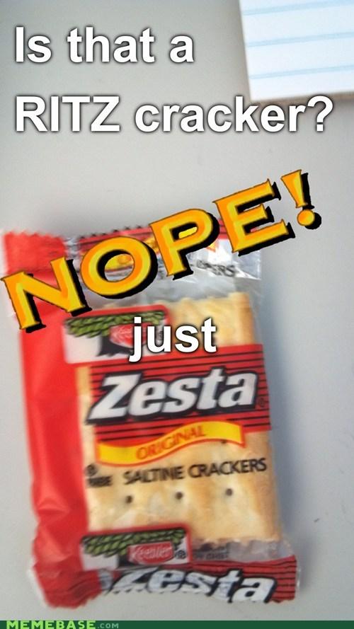 cracker,nope,ritz,zesta
