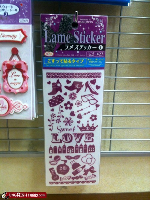 Engrish Funny: I've seen better stickers