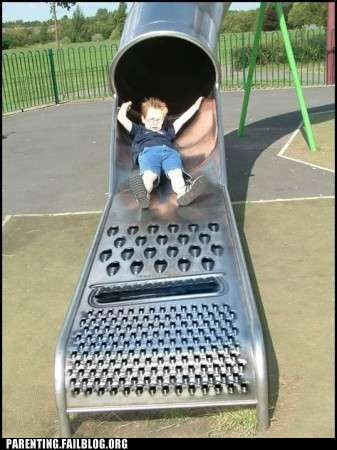 cheese grater,fun slides,g rated,not a great invention,parenting,parks