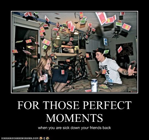 FOR THOSE PERFECT MOMENTS