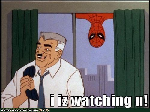 i iz watching u!