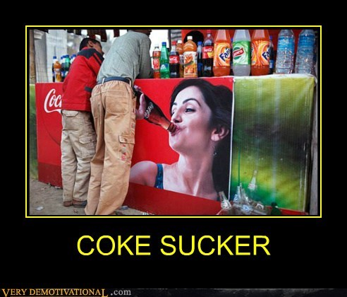 COKE SUCKER