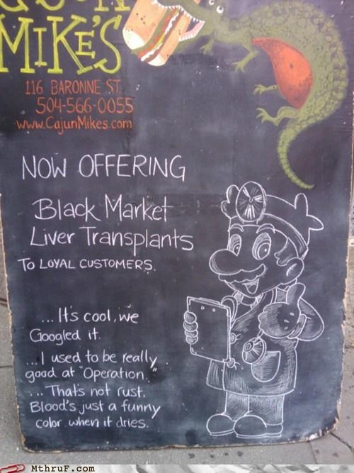 black markets,blackboards,g rated,liver transplants,M thru F,organ harvesting