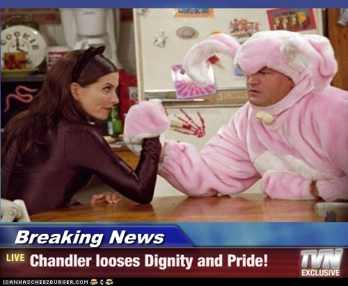 Breaking News - Chandler looses Dignity and Pride!