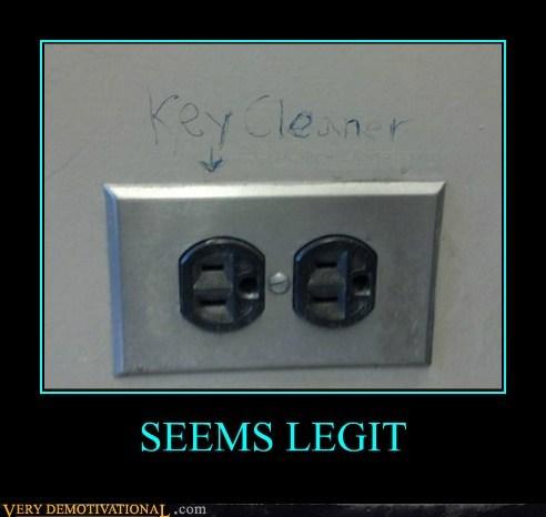 cleaner,idiots,key,outlet,seems legit
