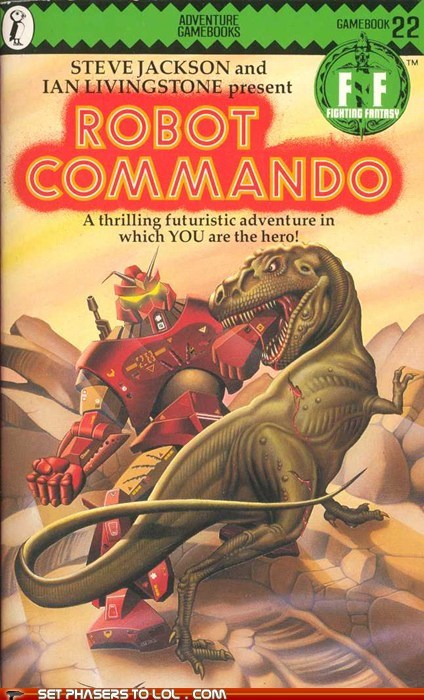 book cover,books,choose your own,commando,cover art,dinosaur,hero,robot,science fiction,wtf