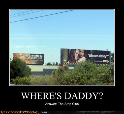 WHERE'S DADDY?
