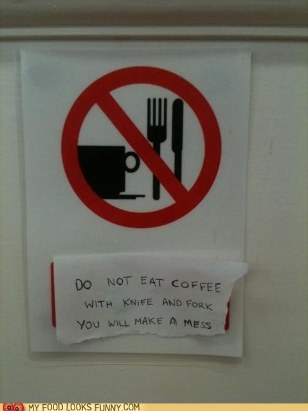 coffee,fork,knife,mess,sign,warning