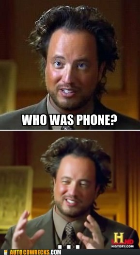 ancient aliens,phone,who was phone