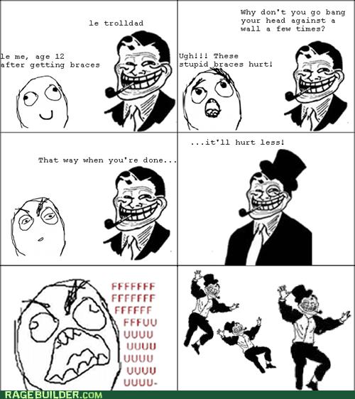 Trolldad Braces Rage!!