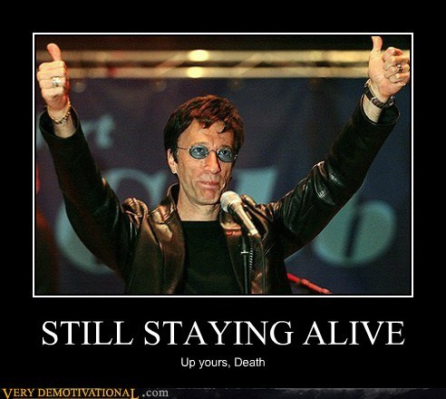 STILL STAYING ALIVE