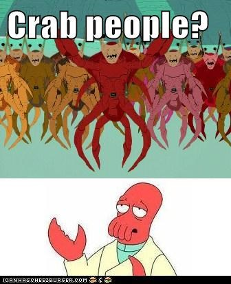 Crab people?