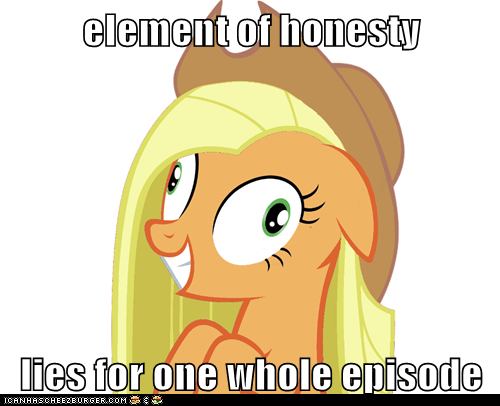 element of honesty  lies for one whole episode