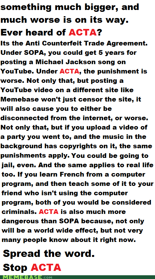 Stop ACTA, its much worse than SOPA