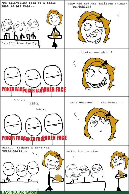 are you kidding me,poker face,Rage Comics,restaurant
