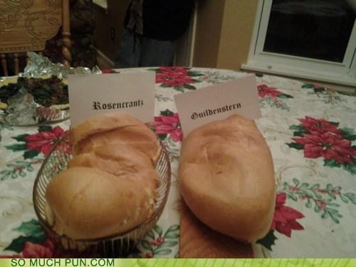 bread,guildenstern,Hall of Fame,literalism,play,rosencrantz,rosencrantz and guildenstern are dead,similar sounding,tom stoppard