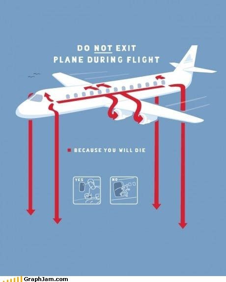 Please Wait Until the Plane Comes to a Complete Stop