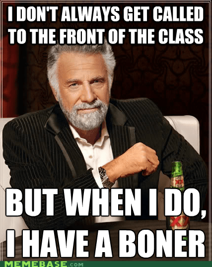 broner,class,sweatpants,the most interesting man in the world
