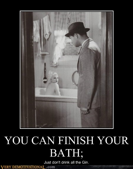 YOU CAN FINISH YOUR BATH;