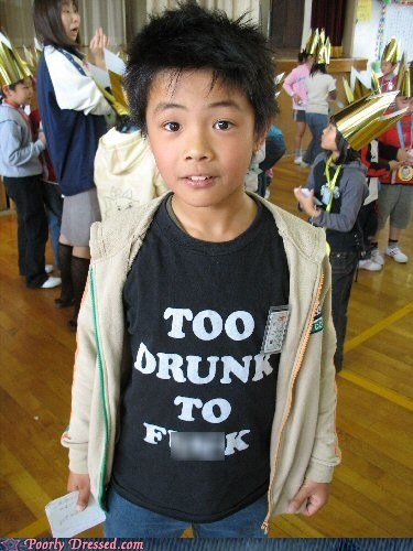 bad tshirts,tanked toddlers,too drunk