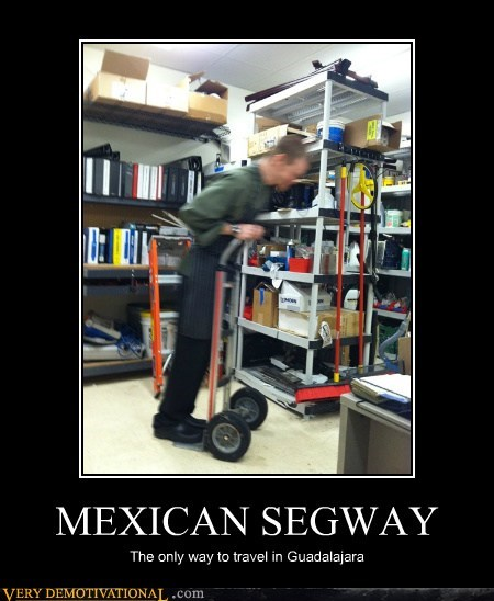 dolly,hilarious,Mexican,segway,wtf