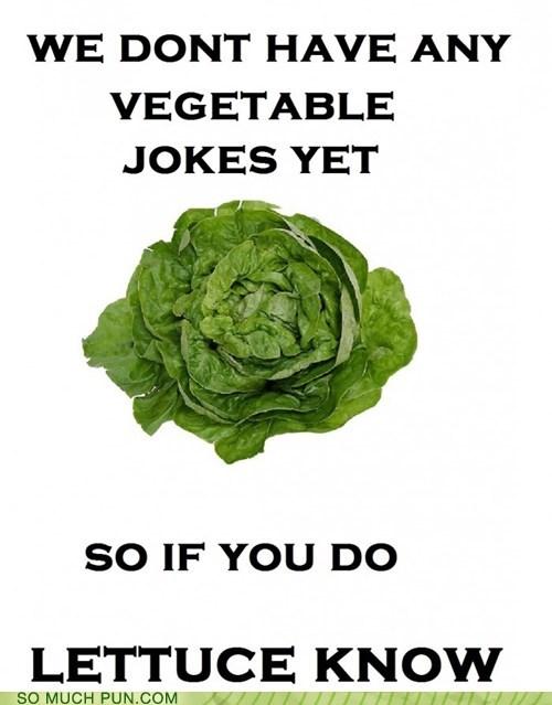 homophones,jokes,let us,lettuce,literalism,request,vegetable,yet