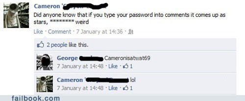 lol,nice try,oh snap,password