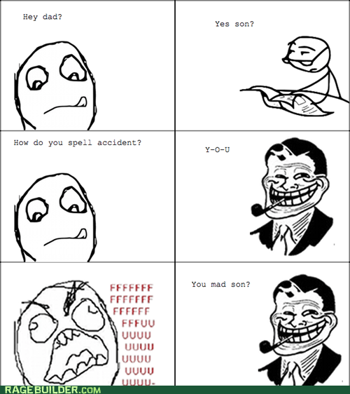 accident,fu,Rage Comics,troll dady