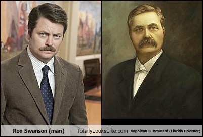 Ron Swanson (Nick Offerman) Totally Looks Like Napoleon B. Broward (Florida Govenor)