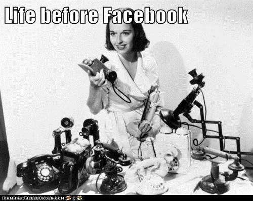 Life before Facebook