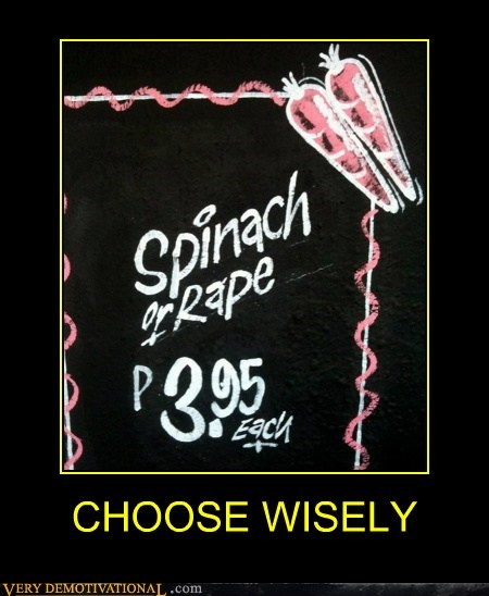choose wisely,hilarious,spinach,wtf