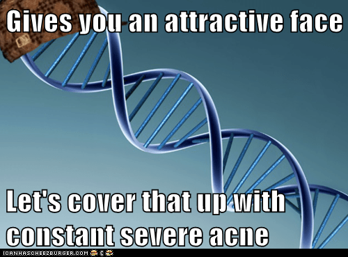 Scumbag DNA: LIke a Diamond in a Pimple Mine