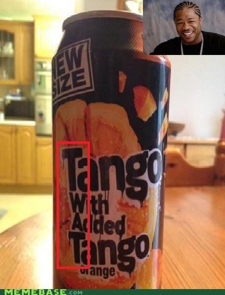 juice,tango,yo dawg