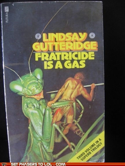 book covers,books,bug,cover art,fratricide,gas,preying mantis,science fiction,wtf