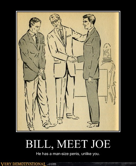 BILL, MEET JOE