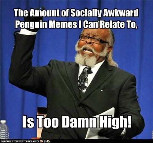 Jimmy McMillan & Socially Awkward Penguin
