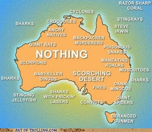 australia,best of week,map,nothing,truthfully-im-terrified-of-australia