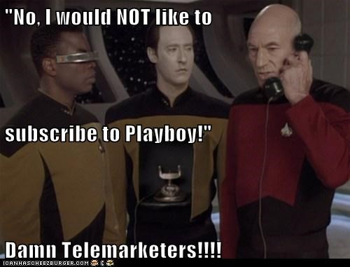 """No, I would NOT like to subscribe to Playboy!"" Damn Telemarketers!!!!"