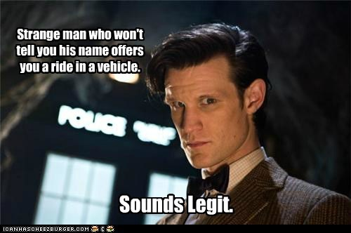 best of the week,doctor who,man,Matt Smith,name,ride,sounds legit,strange,the doctor,vehicle