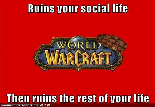 Ruins your social life  Then ruins the rest of your life