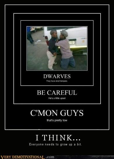 dwarves,grow up,hilarious