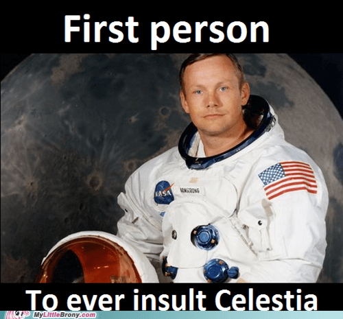 Neil Armstrong Insulted Celestia