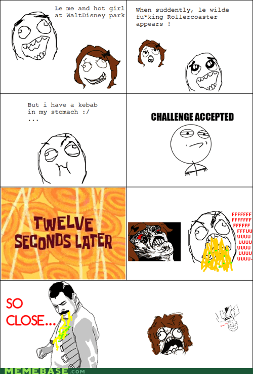 Challenge Accepted,Rage Comics,roller coaster,sick,so close