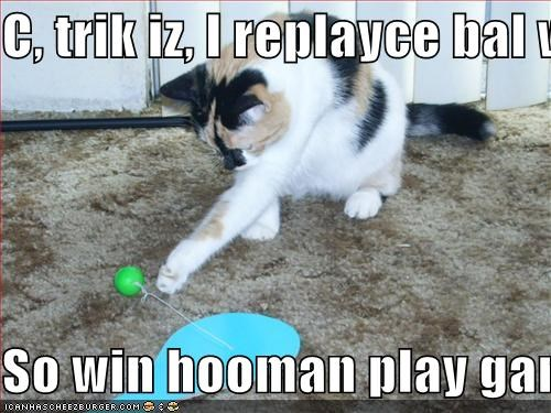 C, trik iz, I replayce bal wif nooklear sfeere  So win hooman play game, KABOOM!